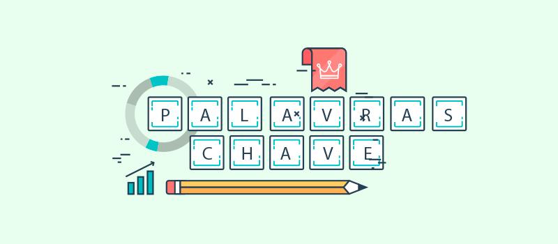 Como escolher palavras-chaves que irão melhorar meu site?